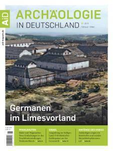Archäologie in Deutschland - Februar-März 2016