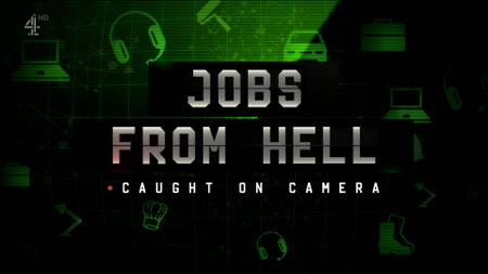 Ch4. - Jobs from Hell: Caught on Camera (2019)
