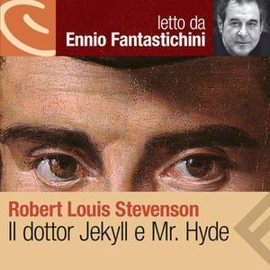 «Il dottor Jekyll e Mr. Hyde» by Robert Louis Stevenson