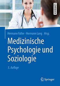 Medizinische Psychologie und Soziologie, 5. Auflage