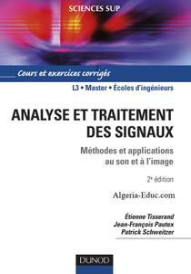 """Etienne Tisserand, Jean-François Pautex, Patrick Schweitzer, """"Analyse et traitement des signaux"""""""