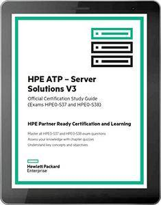 HPE ATP - Server Solutions V3 (HPE0-S37 and HPE0-S38) [Kindle Edition]