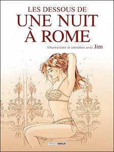 Une Nuit à Rome - HS - Les Dessous de Une Nuit à Rome