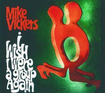 Mike Vickers - I Wish I Were A Group Again (1967)