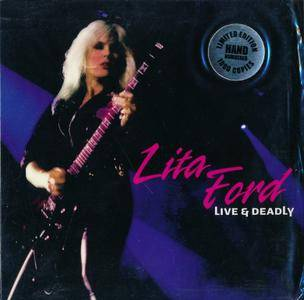 Lita Ford - Live & Deadly (2014) {Special Edition, Limited To 1000 Numbered Copies}