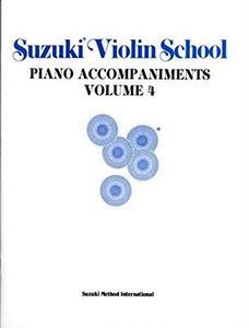 Suzuki Violin School, Piano Accompaniments, Vol. 4