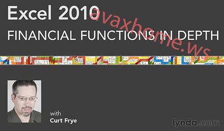 Lynda.com - Excel 2010: Financial Functions in Depth