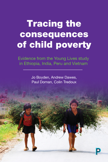 Tracing the consequences of child poverty by Boyden, Jo; Dawes, Andrew; Dornan, Paul; Tredoux, Colin