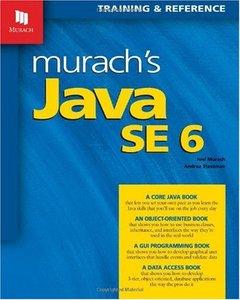 Murach's Java SE 6: Training & Reference (repost)