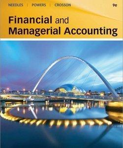 Financial and Managerial Accounting, 9th Edition (Repost)