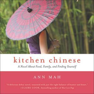 «Kitchen Chinese» by Ann Mah