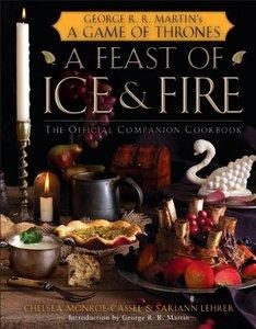A Feast of Ice and Fire: The Official Game of Thrones Companion Cookbook (repost)