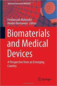 Biomaterials and Medical Devices: A Perspective from an Emerging Country