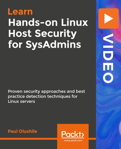 Hands-on Linux Host Security for SysAdmins