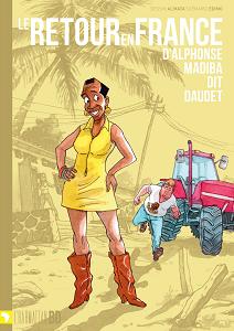 Les Tribulations d'Alphonse Madiba dit Daudet - Tome 2 - Le Retour en France d'Alphonse Madiba dit Daudet