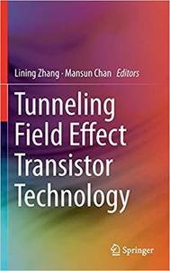 Tunneling Field Effect Transistor Technology [Repost]