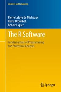 The R Software: Fundamentals of Programming and Statistical Analysis (Repost)