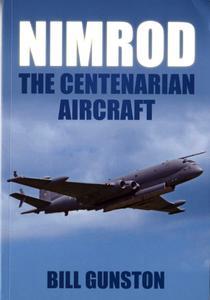 Nimrod: The Centenarian Aircraft