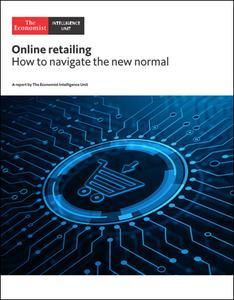 The Economist (Intelligence Unit) - Online Retailing (2021)
