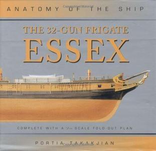 The 32-Gun Frigate Essex (Anatomy of the Ship)