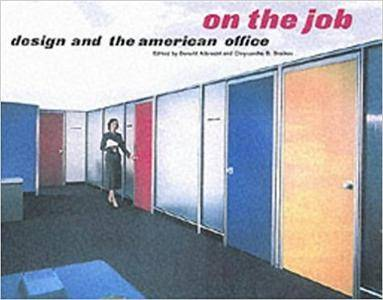 On the Job: Design and the American Office