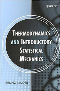 Thermodynamics and Introductory Statistical Mechanics (Repost)