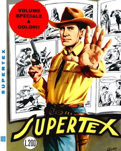 Tex N.100 - Supertex (Araldo 1969-02) (Speciale a colori)