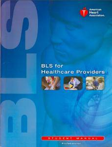 BLS - Basic Life Support For Healthcare Providers