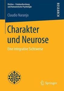 Charakter und Neurose: Eine integrative Sichtweise [Repost]