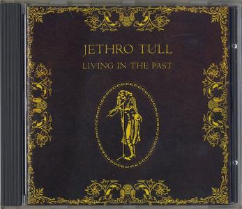 Jethro Tull - Living in the Past (1972)