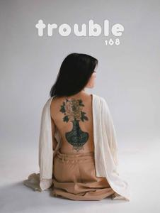 Trouble - August-September 2019