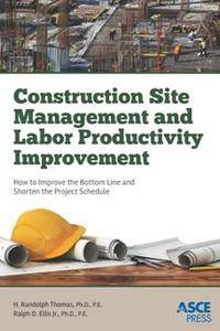 Construction Site Management and Labor Productivity Improvement
