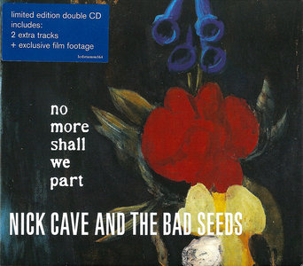 Nick Cave & The Bad Seeds - No More Shall We Part (2001) 2CD Limited Edition [Re-Up]
