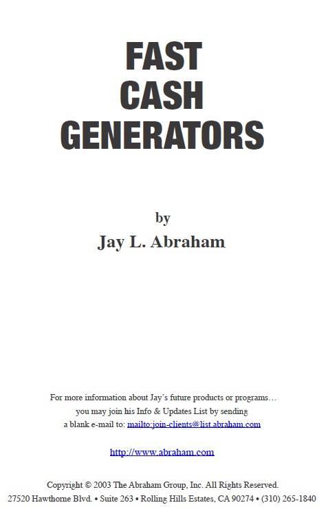Jay Abraham - Fast Cash Generators
