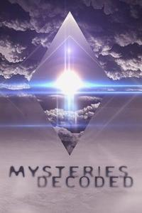 Mysteries Decoded S01E01