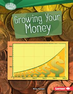 Growing Your Money (Searchlight Books)