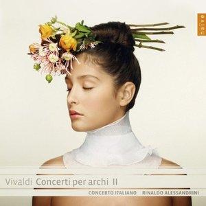 Rinaldo Alessandrini, Concerto Italiano - Vivaldi: Concerti per archi II (2013) [Official Digital Download]