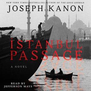 «Istanbul Passage» by Joseph Kanon