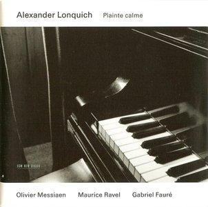 Alexander Lonquich - Plainte Calme (2004) {ECM 1821}