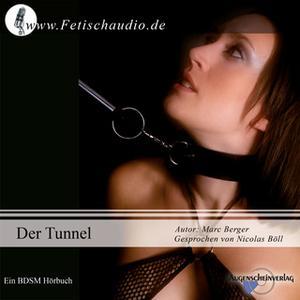 «Der Tunnel - Die Revanche» by Marc Berger