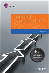 Audit and Accounting Depository and Lending Institutions: Banks and Savings Institutions, Credit Unions, Finance Compani
