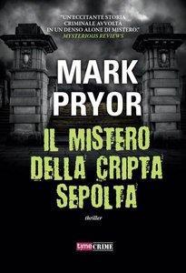 Mark Pryor - Il mistero della cripta sepolta [Repost]