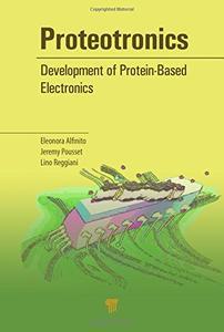 Proteotronics: Development of Protein-Based Electronics