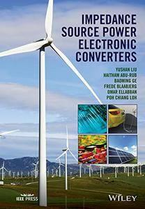 Impedance Source Power Electronic Converters (repost)