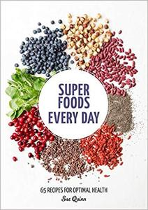 Super Foods Every Day [Repost]