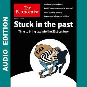 The Economist • Audio Edition • 11 August 2018