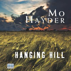 «Hanging Hill» by Mo Hayder