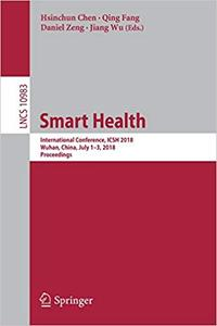 Smart Health: International Conference, ICSH 2018, Wuhan, China, July 1–3, 2018, Proceedings