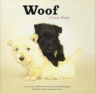 Woof I Love Dogs