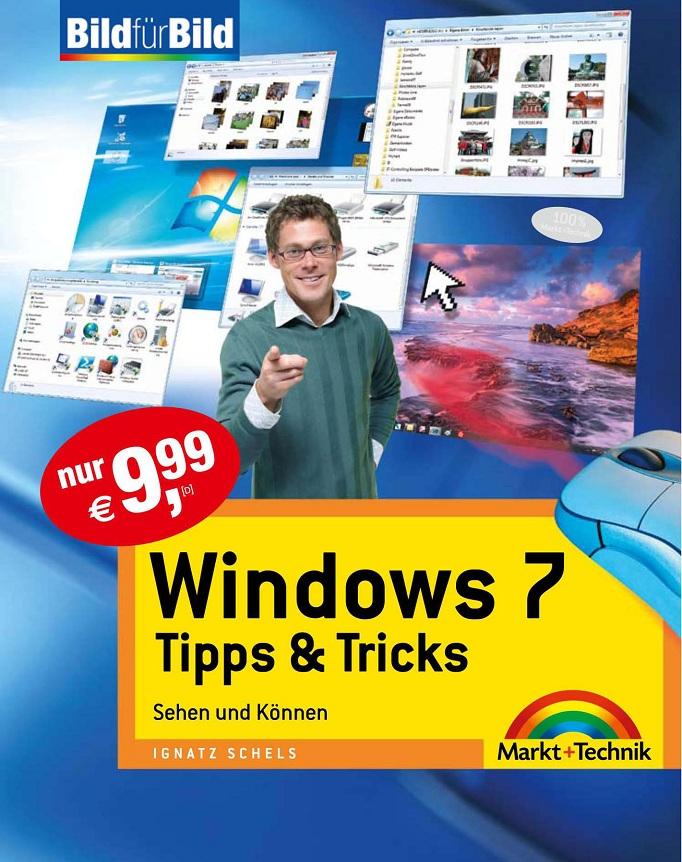 Windows 7 - Tipps & Tricks: Sehen und Können - Bild für Bild (Repost)